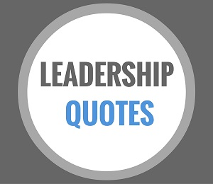 Leadership Quotes That Inspire Action