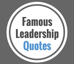 famous quote leadership