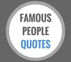 famous quote people